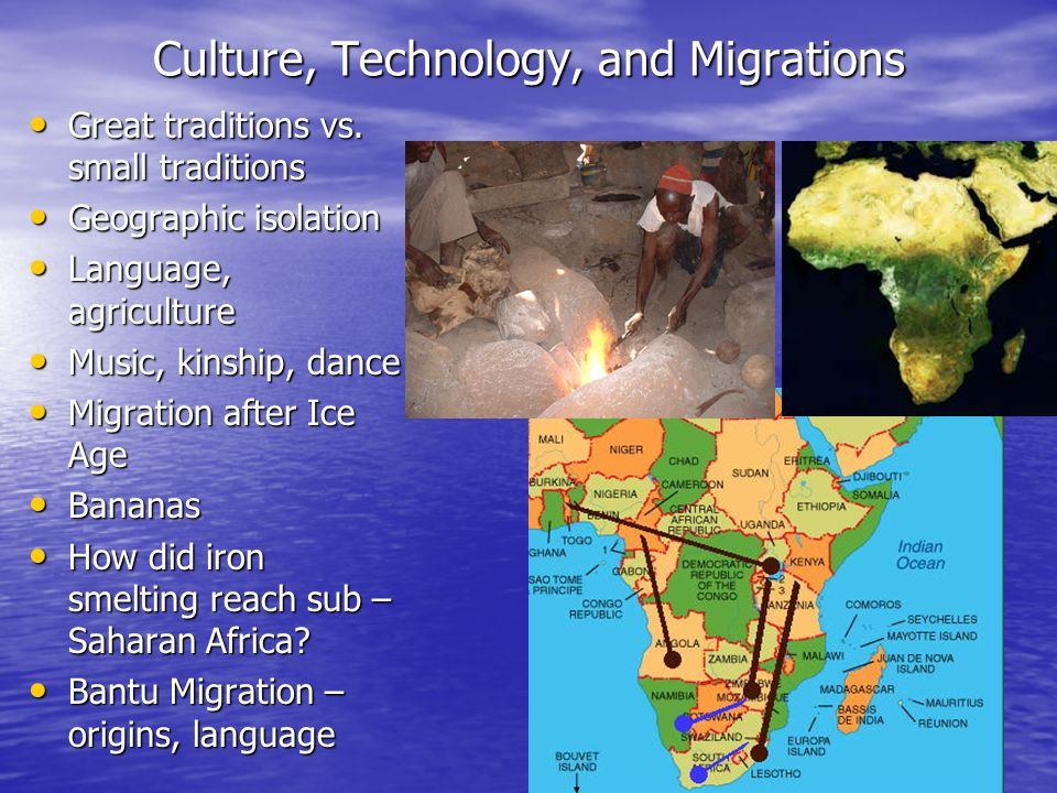 Culture, Technology, and Migrations