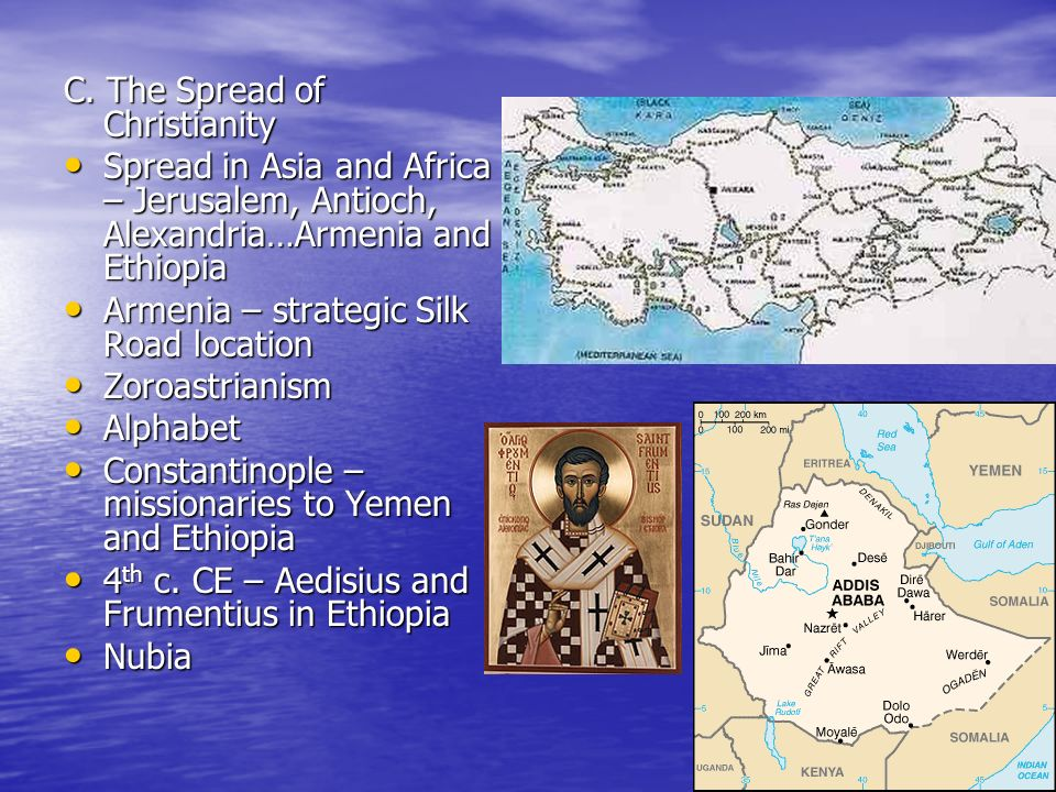 C. The Spread of Christianity