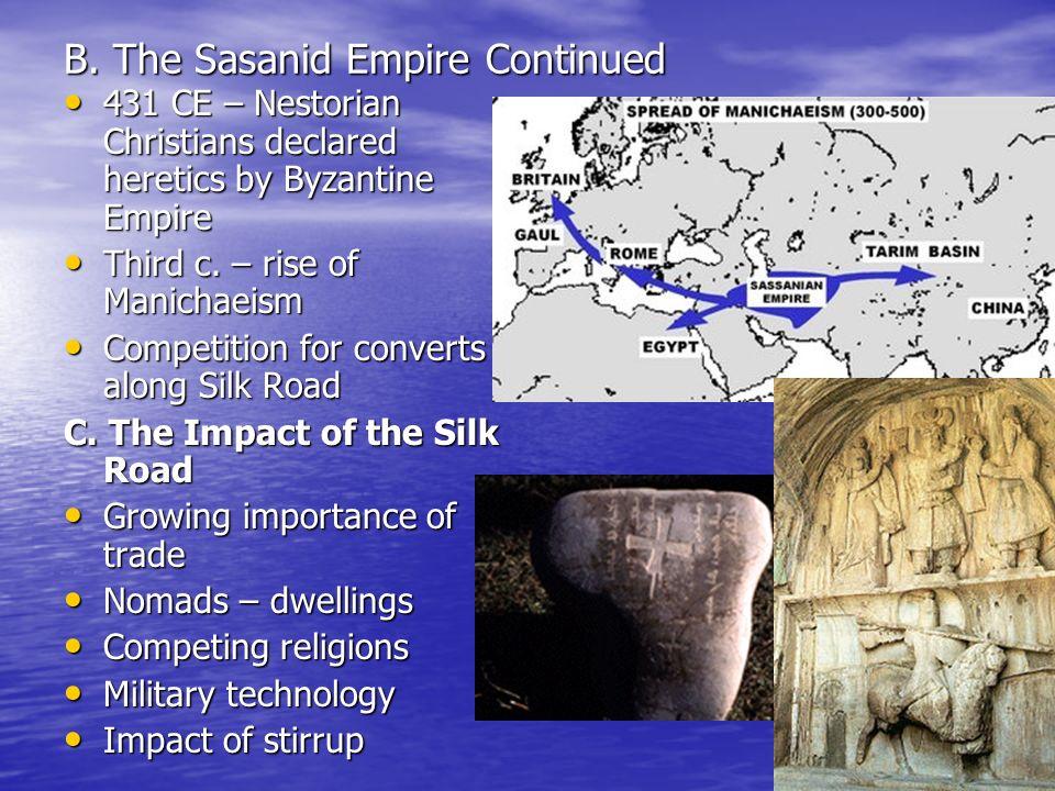 B. The Sasanid Empire Continued