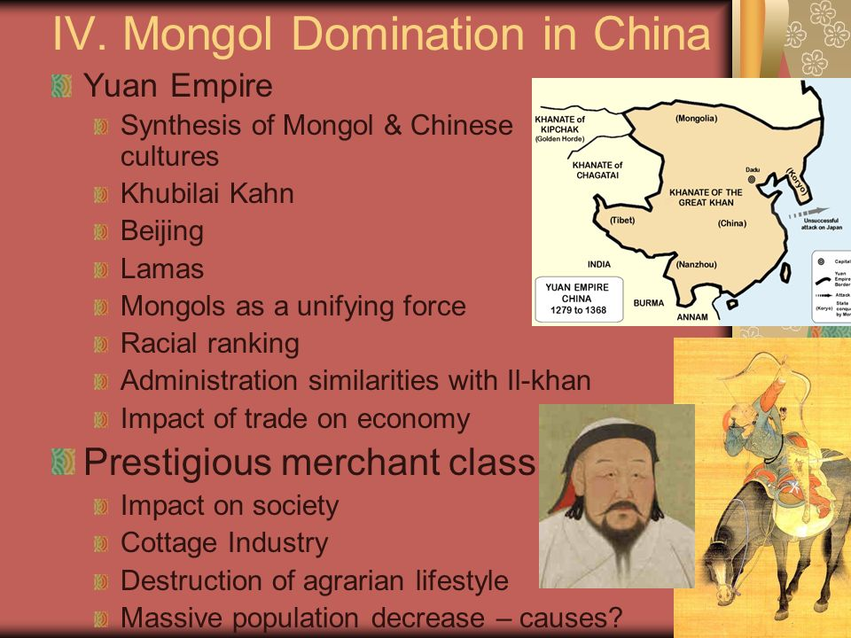 IV. Mongol Domination in China
