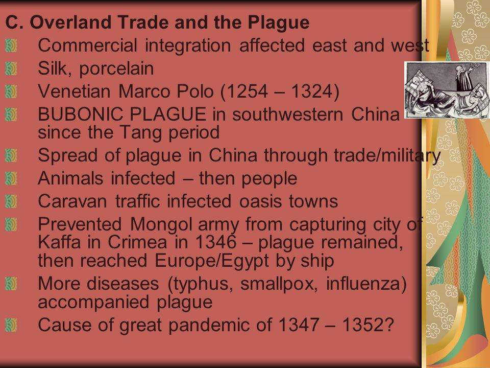 C. Overland Trade and the Plague
