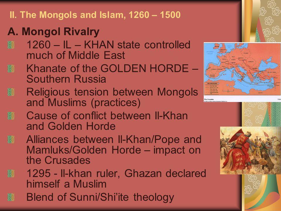 II. The Mongols and Islam, 1260 – 1500