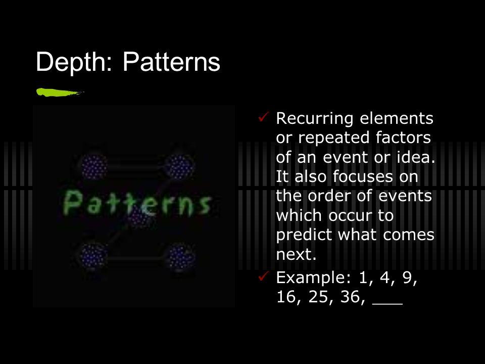 Depth: Patterns