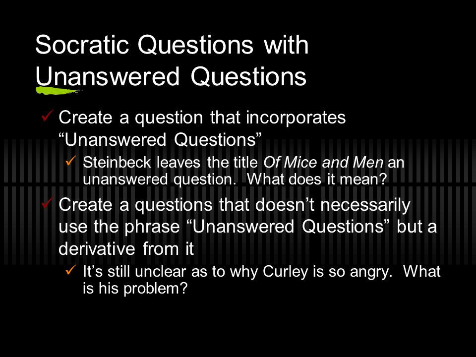 Socratic Questions with Unanswered Questions