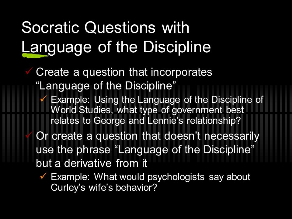 Socratic Questions with Language of the Discipline