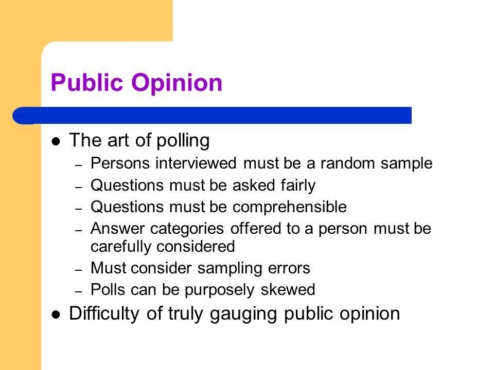 Public Opinion The art of polling