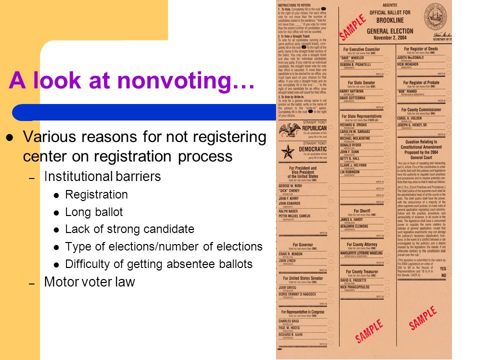 A look at nonvoting… Various reasons for not registering center on registration process. Institutional barriers.