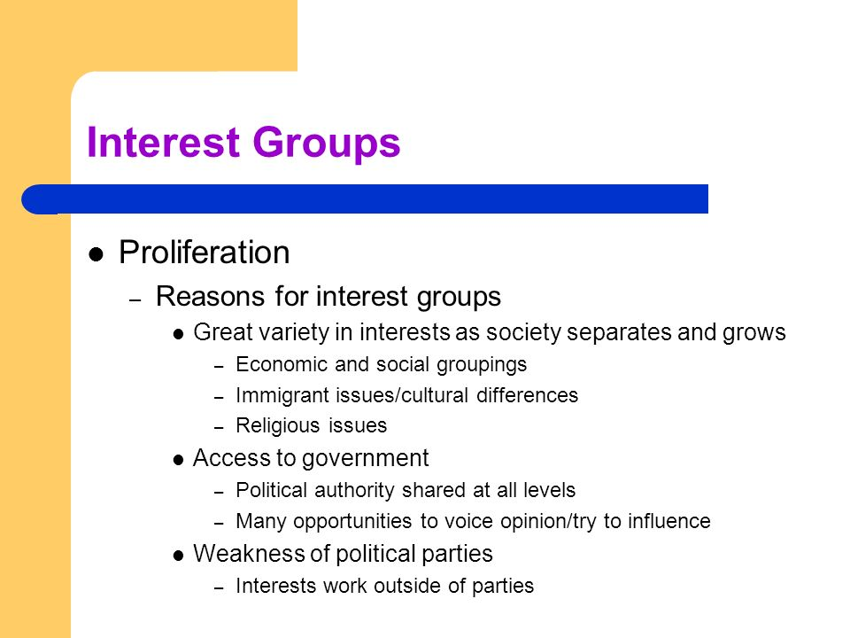 Interest Groups Proliferation Reasons for interest groups