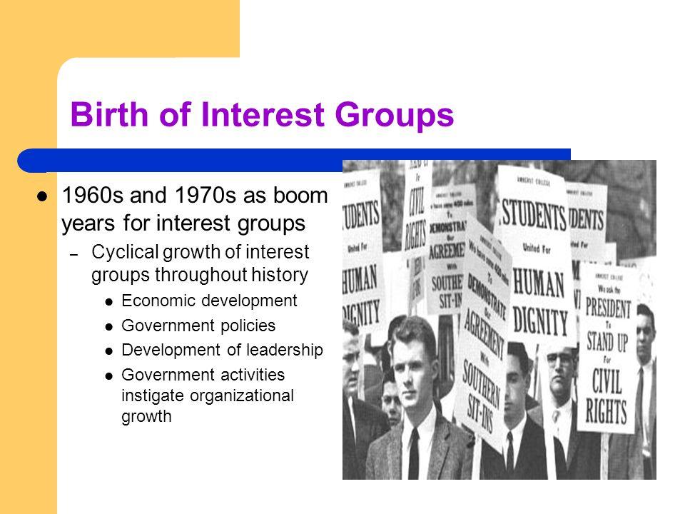 Birth of Interest Groups
