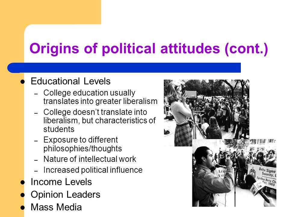 Origins of political attitudes (cont.)