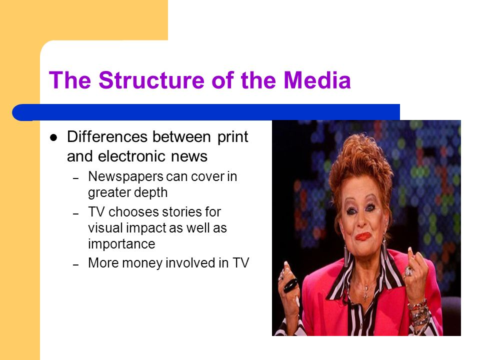The Structure of the Media