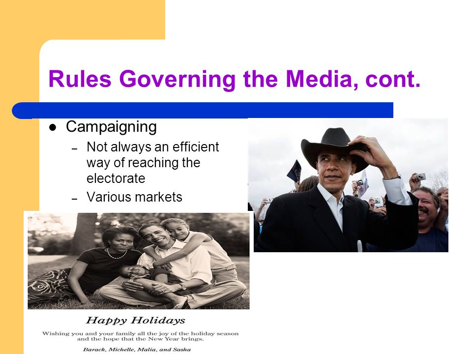 Rules Governing the Media, cont.