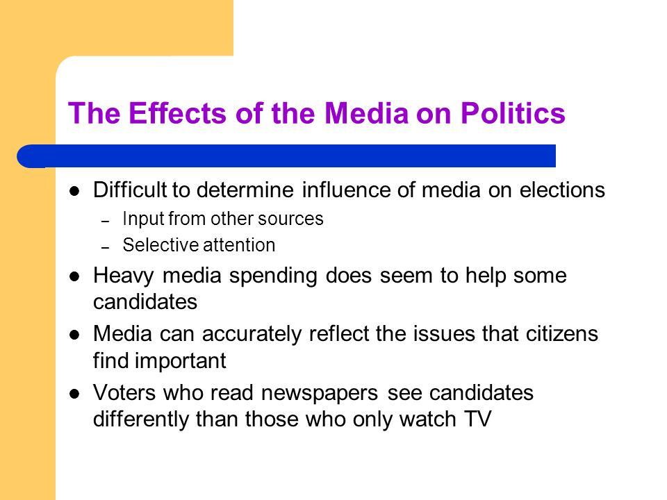 The Effects of the Media on Politics