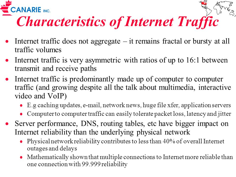 Characteristics of Internet Traffic