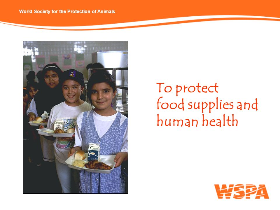 To protect food supplies and human health