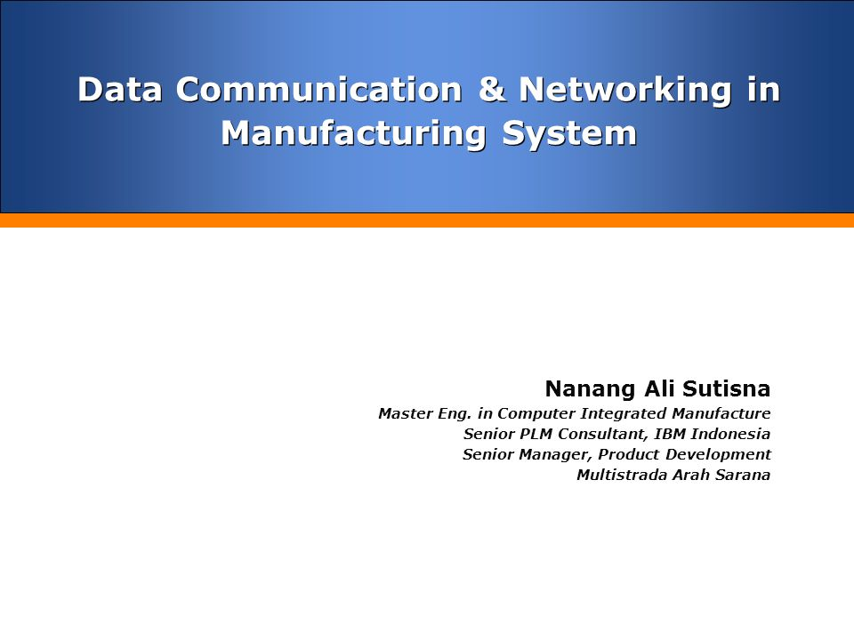 Data Communication System : Data communication networking in manufacturing system