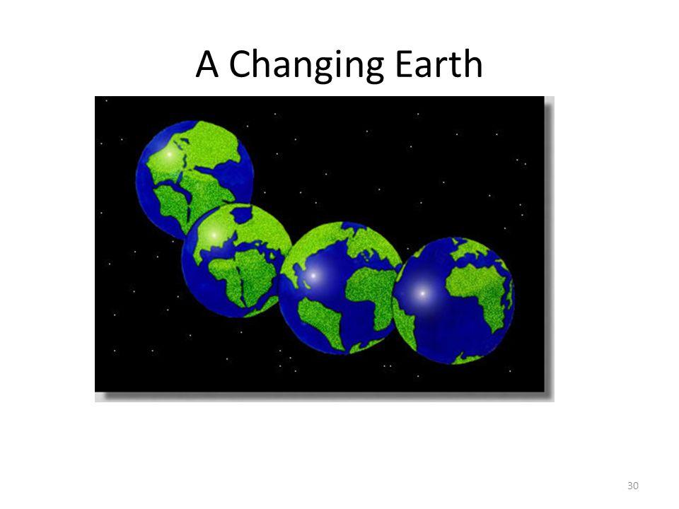 A Changing Earth 18.6 – Pangea, continental drift, texctonics