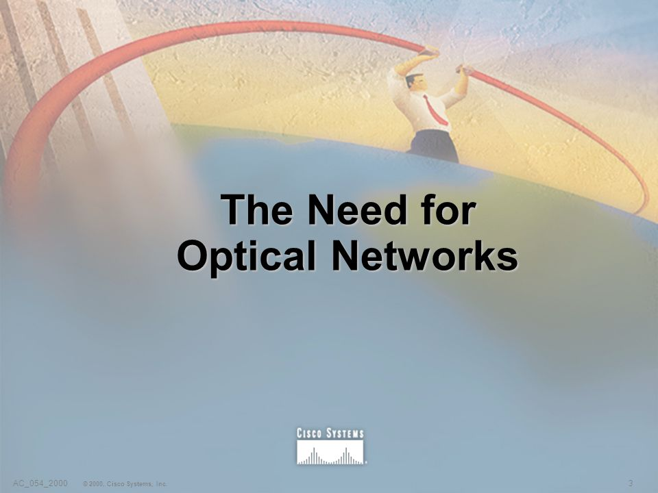 The Need for Optical Networks