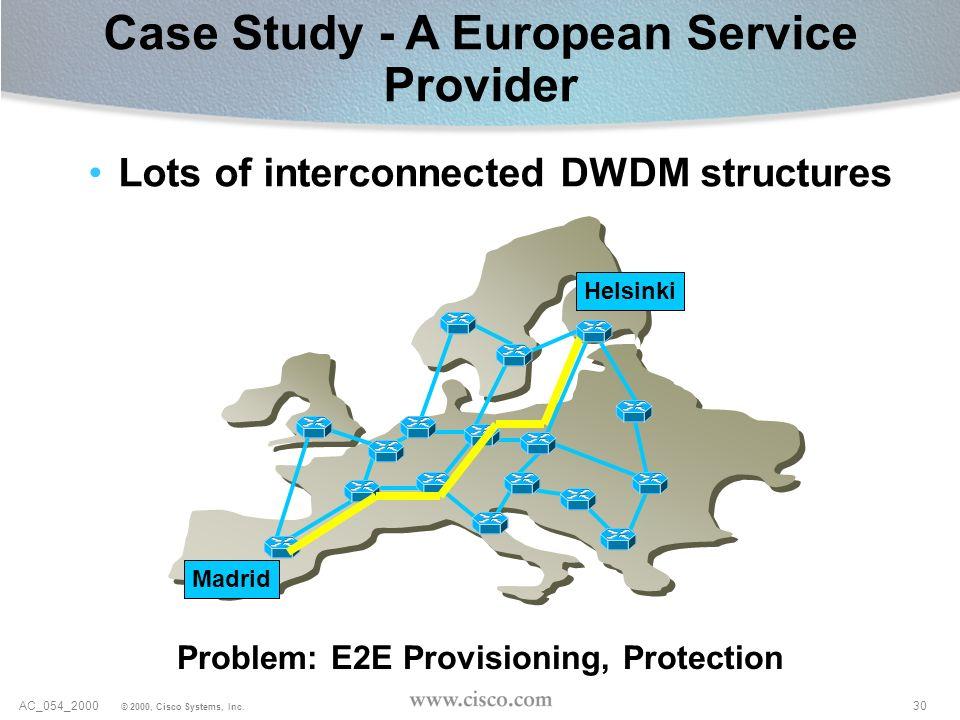 Case Study - A European Service Provider
