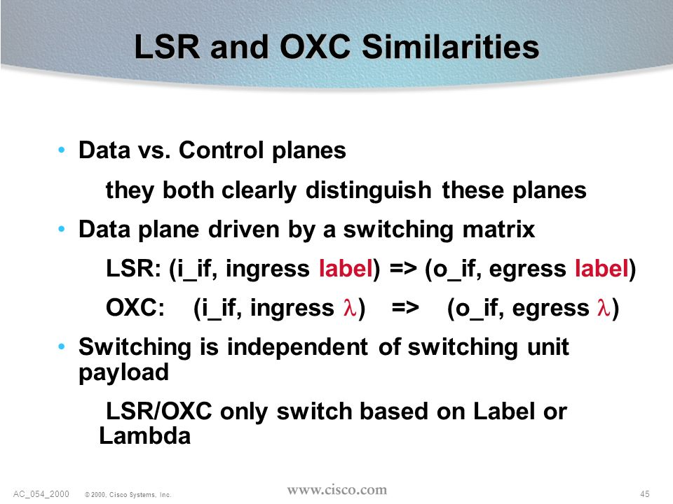LSR and OXC Similarities