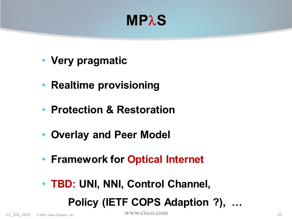 MPlS Very pragmatic Realtime provisioning Protection & Restoration