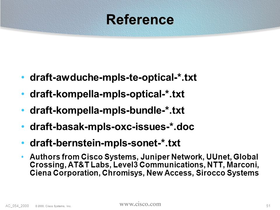Reference draft-awduche-mpls-te-optical-*.txt