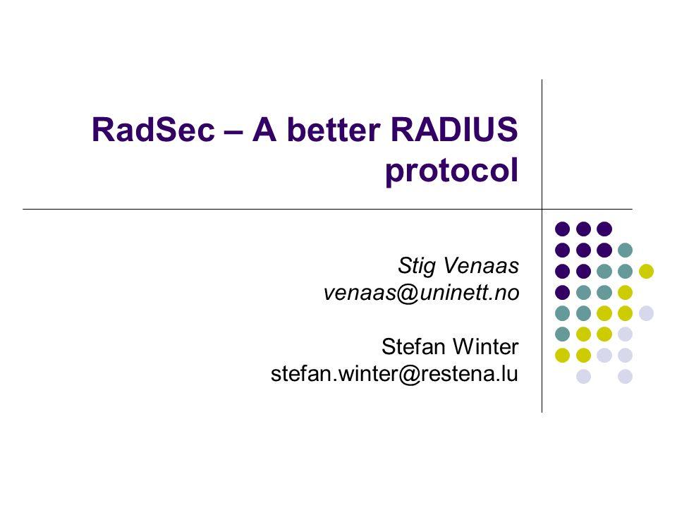 RadSec – A better RADIUS protocol