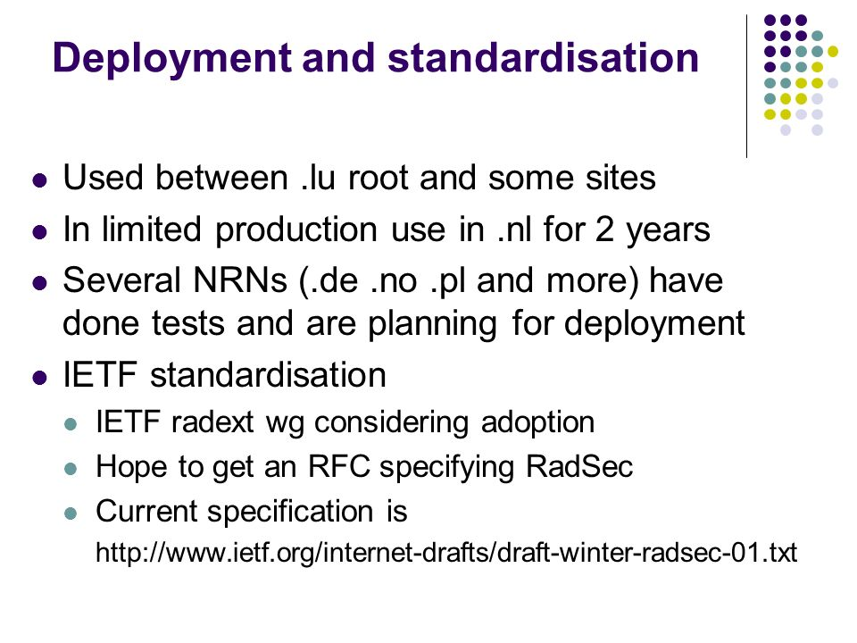Deployment and standardisation