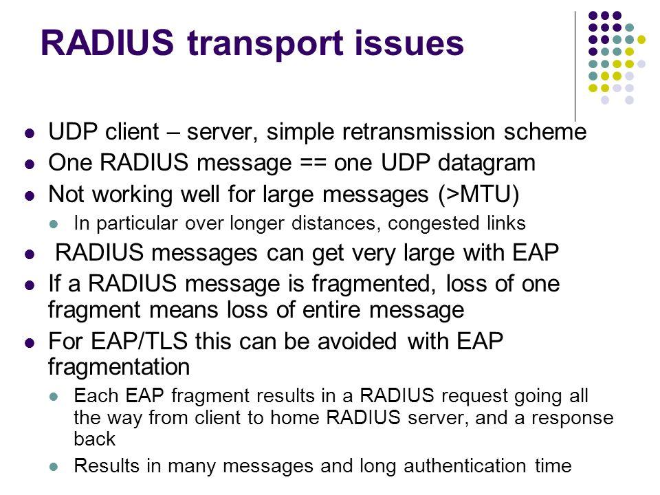 RADIUS transport issues