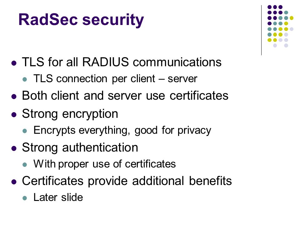 RadSec security TLS for all RADIUS communications
