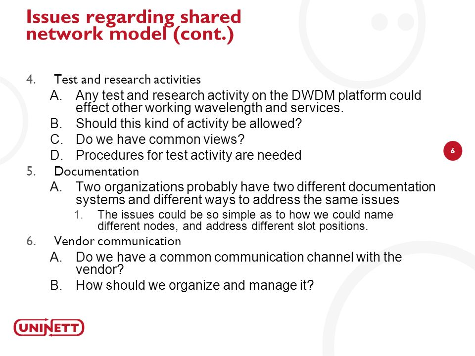 Issues regarding shared network model (cont.)