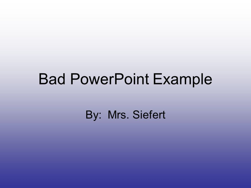 bad powerpoint example