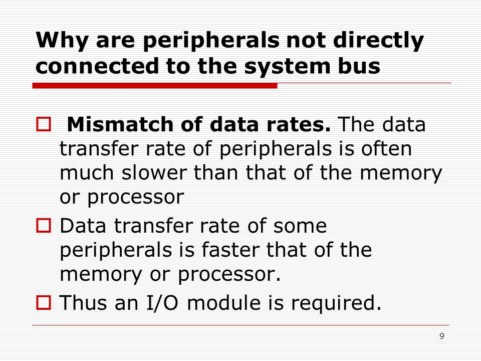 Why are peripherals not directly connected to the system bus