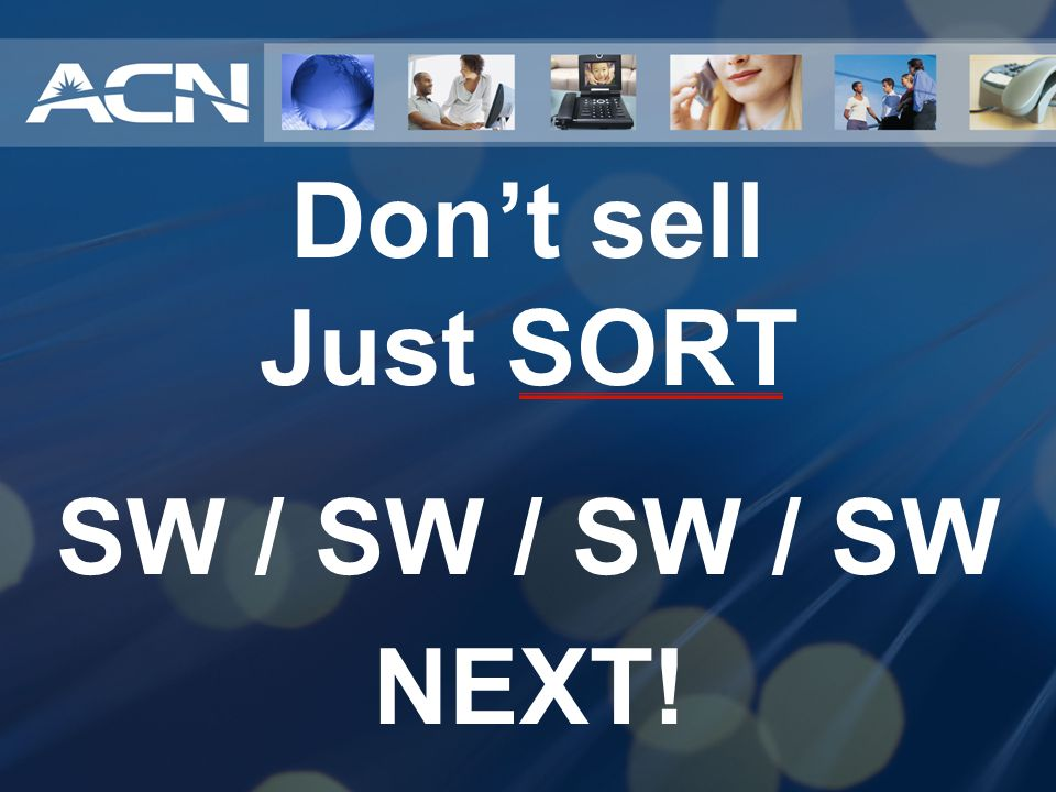 Don't sell Just SORT SW / SW / SW / SW NEXT!