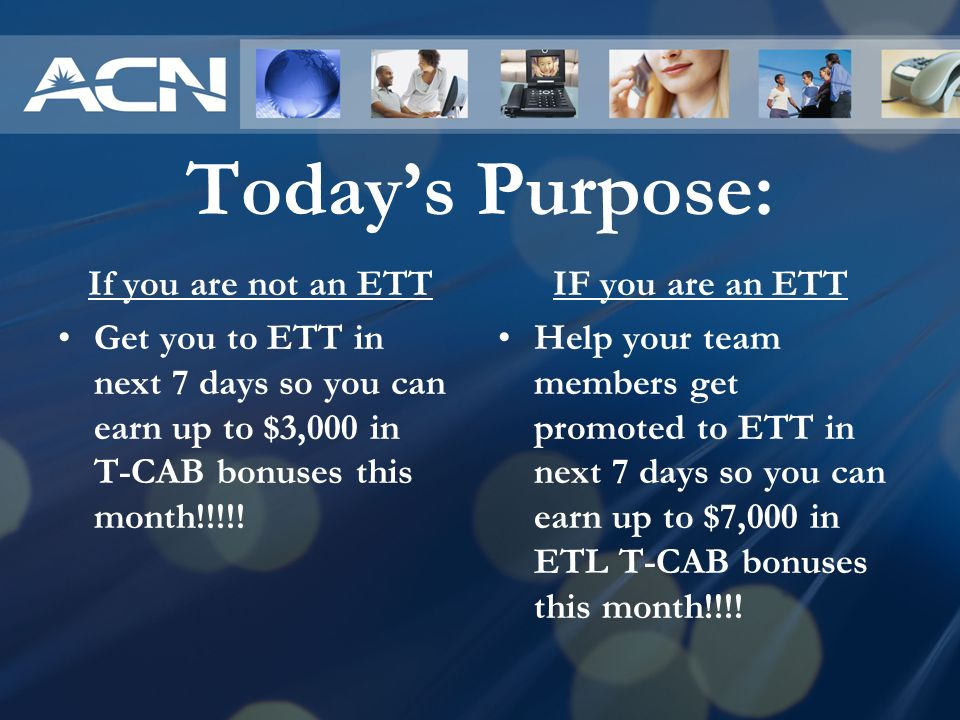 Today's Purpose: If you are not an ETT
