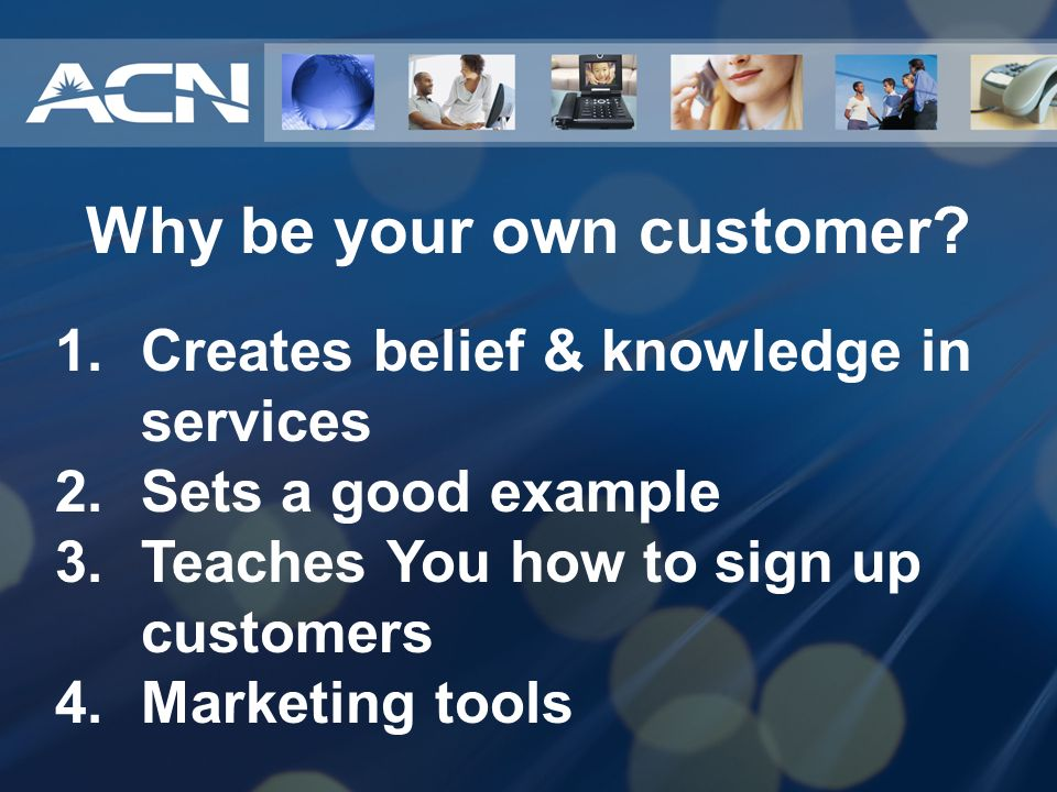 Why be your own customer