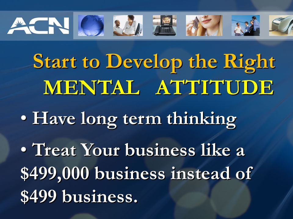 Start to Develop the Right MENTAL ATTITUDE