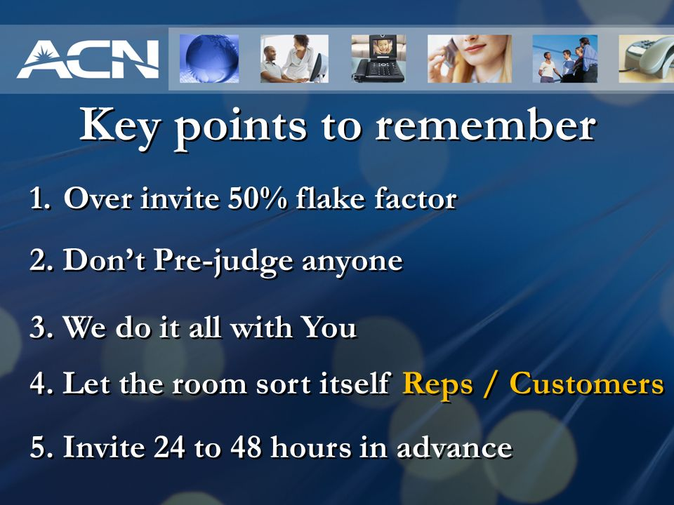 Key points to remember Over invite 50% flake factor