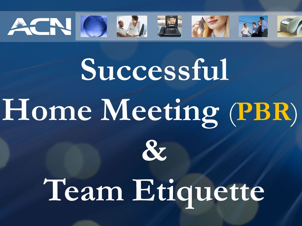 Successful Home Meeting (PBR)