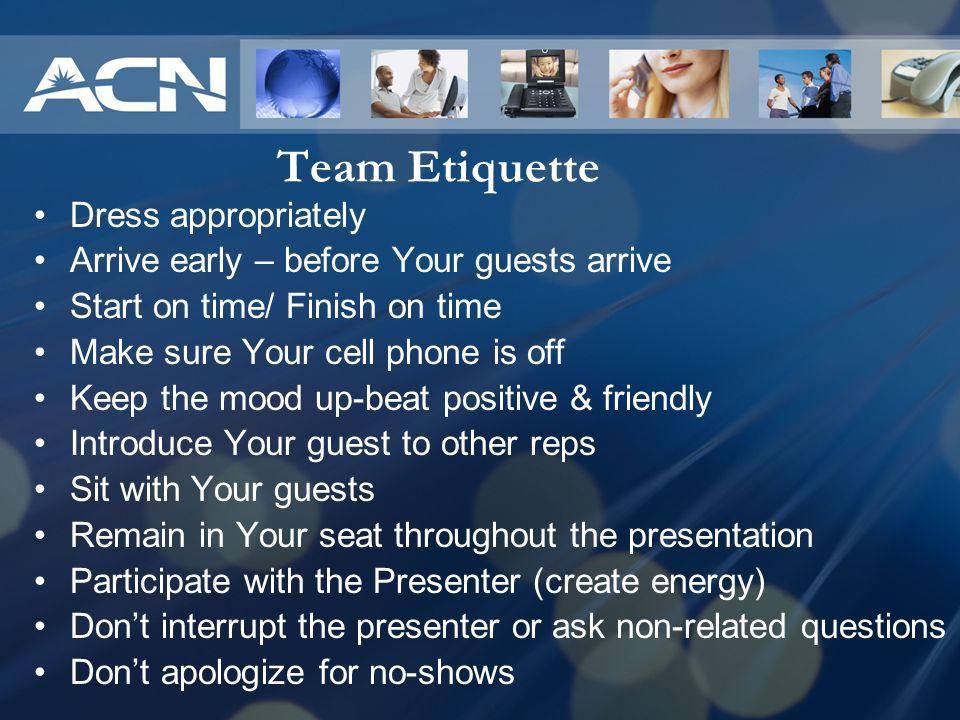 Team Etiquette Dress appropriately