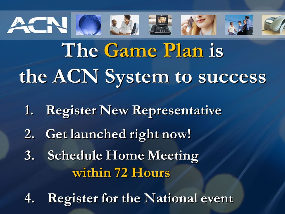 The Game Plan is the ACN System to success