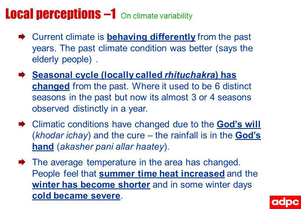 Local perceptions –1 On climate variability