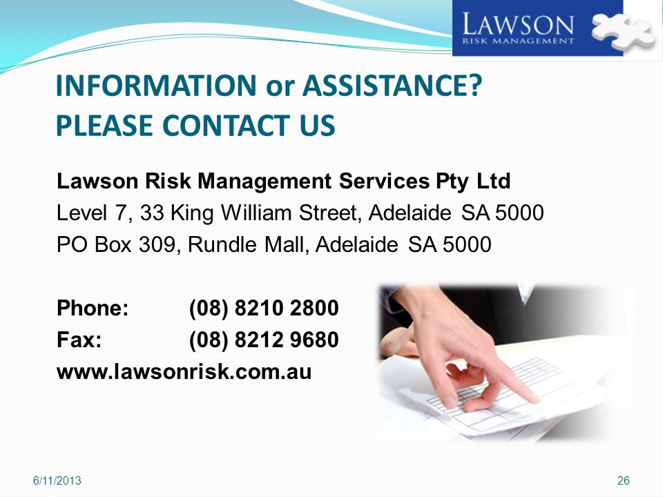 INFORMATION or ASSISTANCE PLEASE CONTACT US