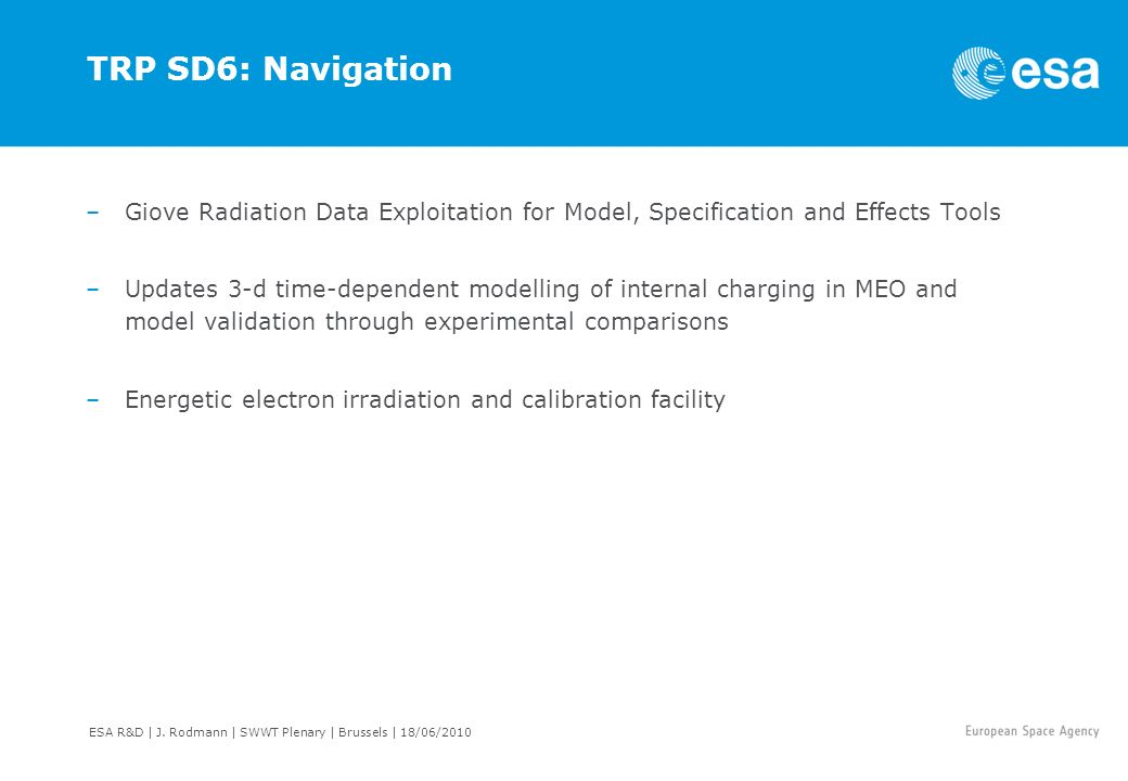 TRP SD6: Navigation Giove Radiation Data Exploitation for Model, Specification and Effects Tools.