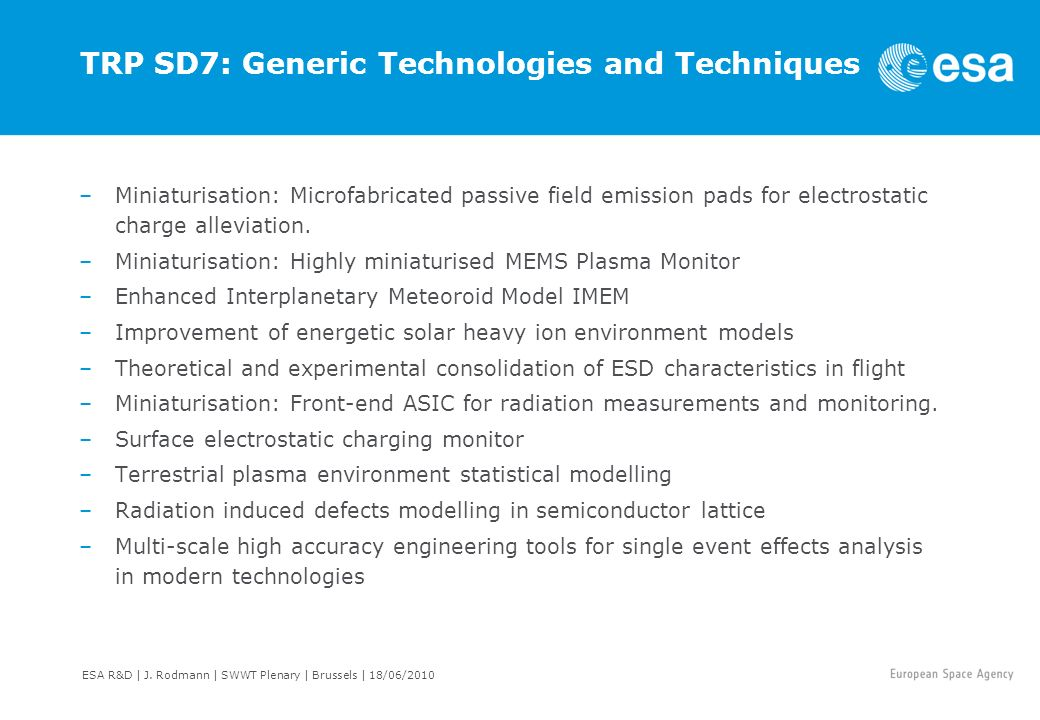 TRP SD7: Generic Technologies and Techniques