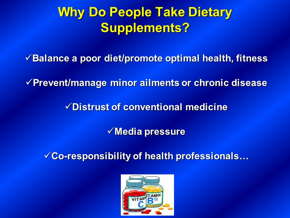Why Do People Take Dietary Supplements