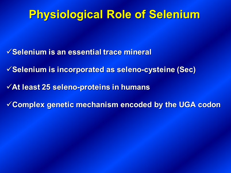 Physiological Role of Selenium