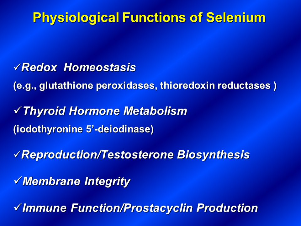 Physiological Functions of Selenium