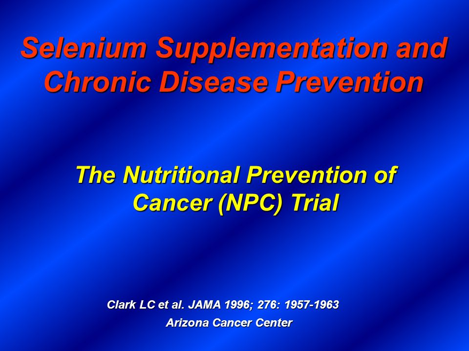 Selenium Supplementation and Chronic Disease Prevention
