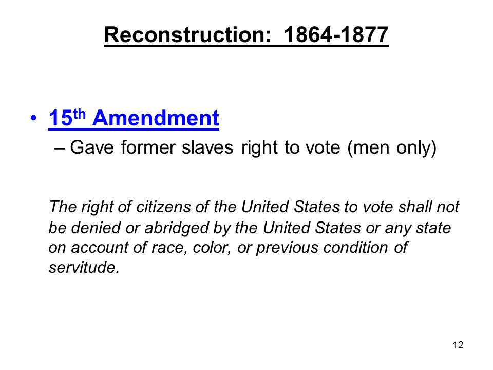 Reconstruction: th Amendment